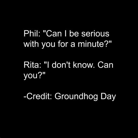 groundhog day quotes our favorite groundhog day quotes quot groundhog day