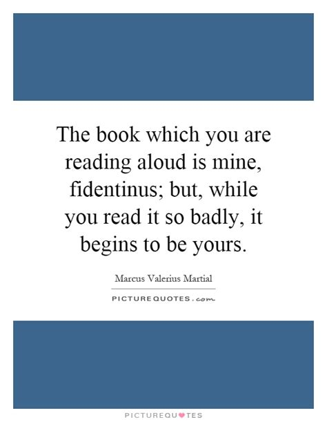 read so the book which you are reading aloud is by valerius