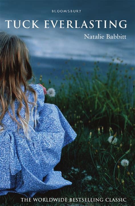 tuck everlasting pictures from the book tuck everlasting natalie babbitt bloomsbury childrens