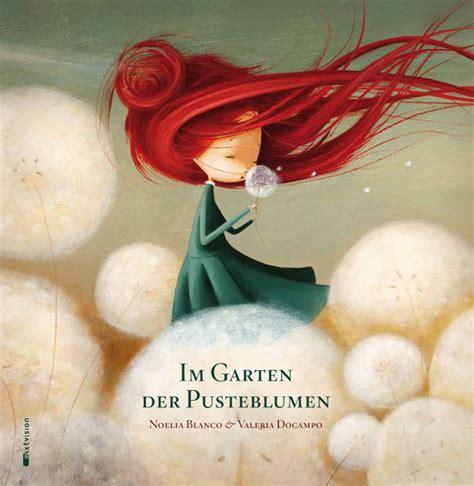 Der Garten Zusammenfassung by Im Garten Der Pusteblumen Noellia Blanco Rezension