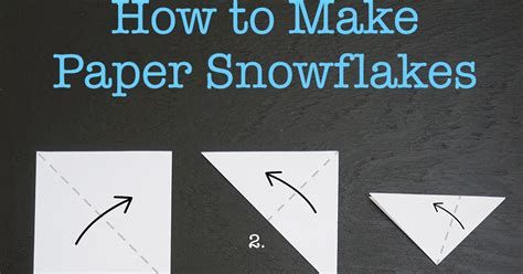 how to make paper craftiments how to make paper snowflakes