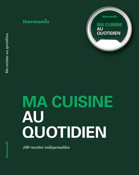 fr tm5 book with recipe chip ma cuisine au quotidien thermomix thermomix