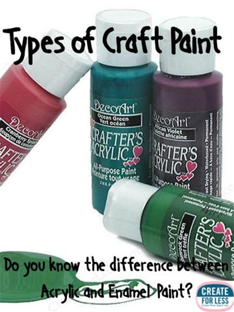 acrylic paint vs enamel paint craft paint finding the right type createforless