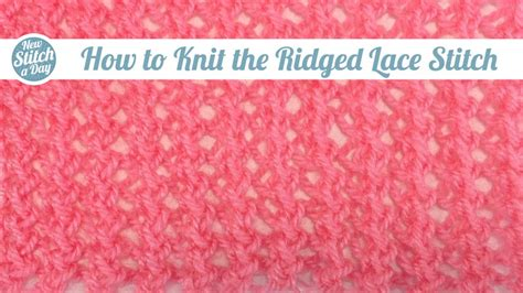 how to make one stitch knitting the drop stitch knitting stitch 14 new stitch a day