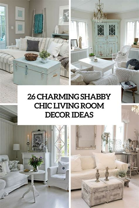 shabby chic cottage decor 26 charming shabby chic living room d 233 cor ideas shelterness