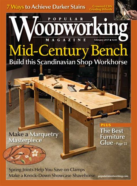 what is the best woodworking magazine popular woodworking magazine february 2017 issue
