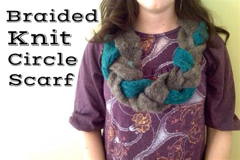 how do you knit a circle braided knit circle scarf hoopes park studios