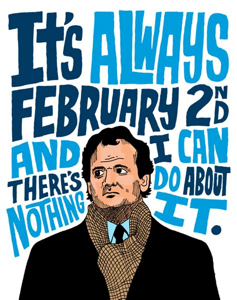 groundhog day quotes ned ryerson groundhog day chris piascik