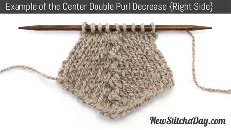 how to decrease knitting how to knit the center purl decrease new stitch a day