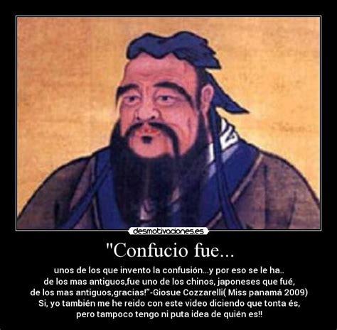 quien era confucio quot confucio fue desmotivaciones