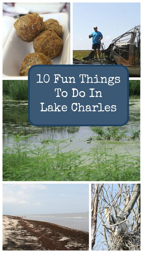 la things to do 10 things to do in lake charles la just of
