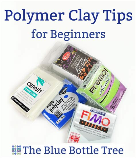 ideas for beginners polymer clay information and articles the blue bottle tree