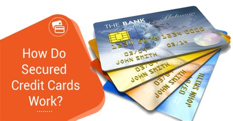 how to make credit cards that works how do secured credit cards work kevin thatcher