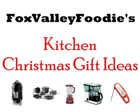 gift ideas for kitchen kitchen gift ideas fox valley foodie