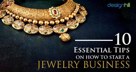 starting jewelry 10 essential tips on how to start a jewelry business