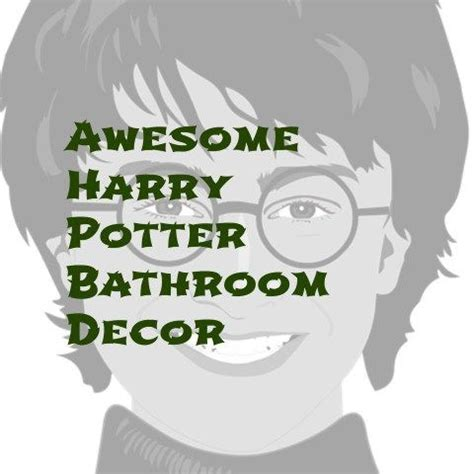 harry potter bathroom accessories best 25 harry potter bathroom ideas on harry