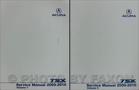 2004 2008 acura tsx factory service manual original shop repair factory repair manuals 2009 2010 acura tsx repair shop manual original 2 volume set for 4 cylinder models