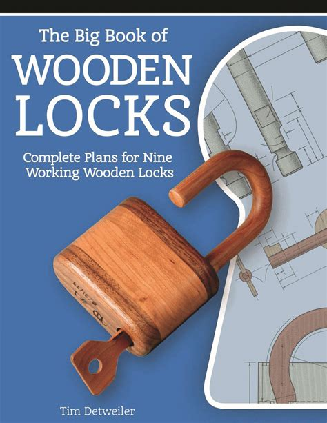 woodworking plans book big book of wooden locks complete plans for nine working