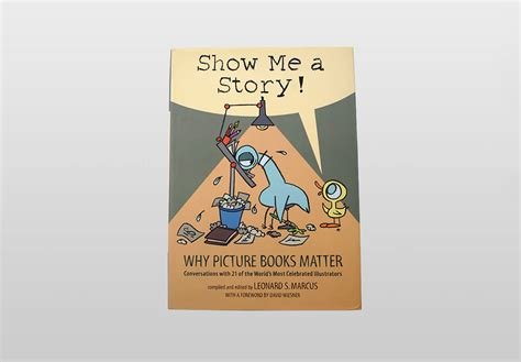 show me picture book show me a story why picture books matter leonard