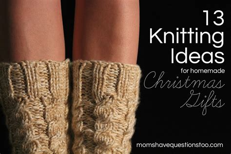 knitting gift ideas knitting questions