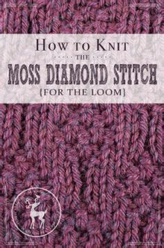 how to knit moss stitch 1000 images about knifty knitter loom stitches on