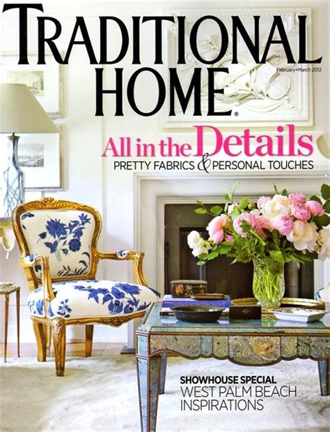 traditional house magazine traditional home magazine only 3 issue