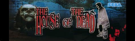 of the dead pictures the house of the dead arcade marquee 26 x 8