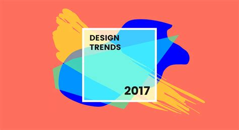 design color trends 2017 8 new graphic design trends that will take 2017