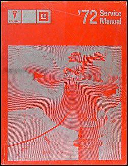 1972 pontiac repair shop manual original all models