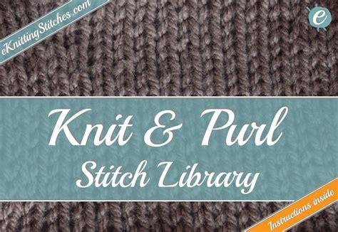 knit stitch library knitting stitches eknitting stitches