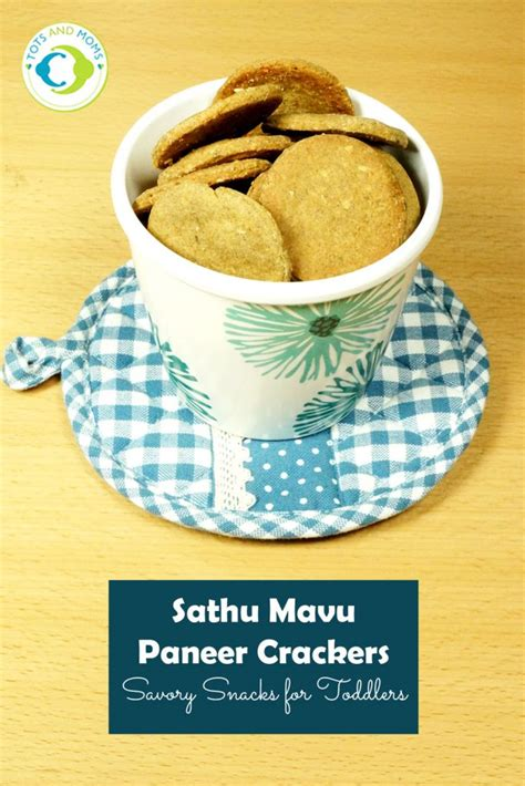 crackers for toddlers tots and sathumavu paneer crackers for babies