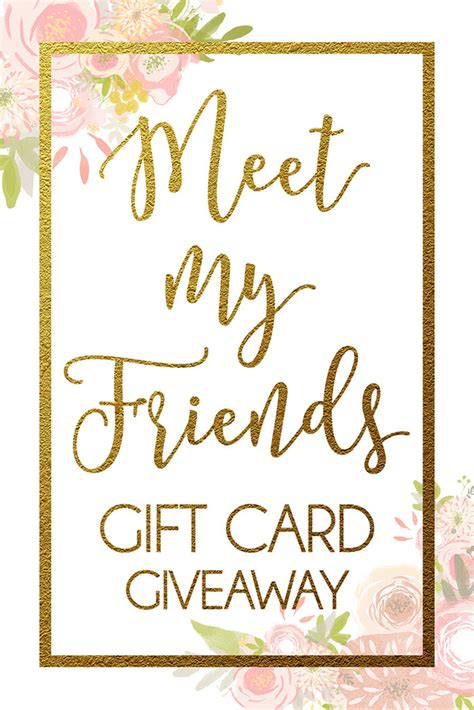 card contest meet my friends 500 gift card giveaway six stuff