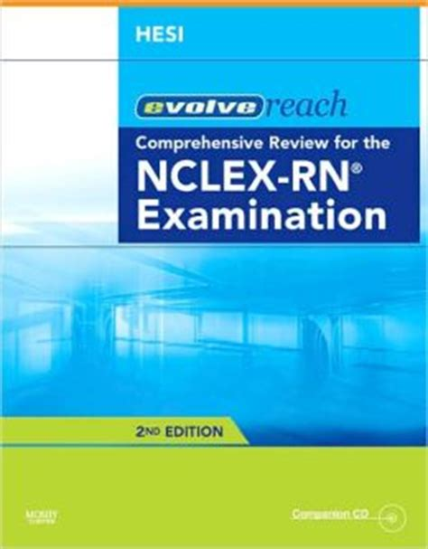 hesi comprehensive review for the nclex rn examination e book evolve reach testing and remediation comprehensive review