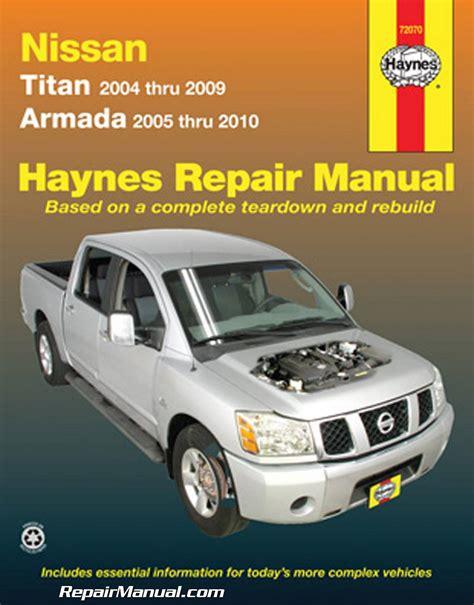 service manual hayes auto repair manual 2008 nissan versa head up display service manual haynes 2004 2009 nissan titan 2005 2010 nissan armada auto repair manual