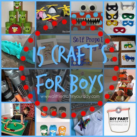 craft for boys 15 crafts for boys a craft in your day