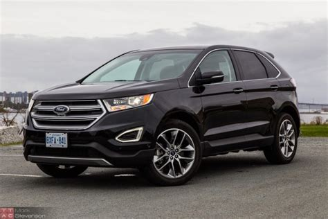 2015 Ford Edge Titanium Review ? Manufacturer of Doubt