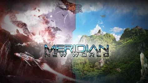 new world meridian new world trailer