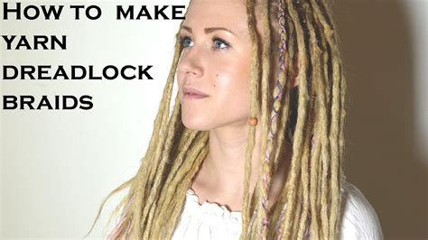 how to make dread how to make yarn dreadlock braids dreadlock decorations