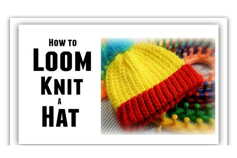 how to use loom knitting loom knit hat for beginners step by step all sizes make