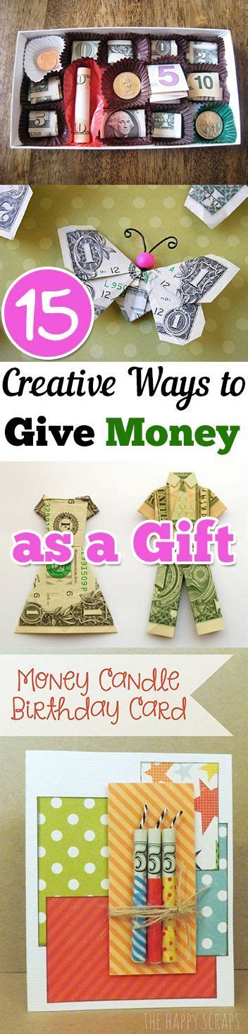 15 creative ways to give as a gift gift
