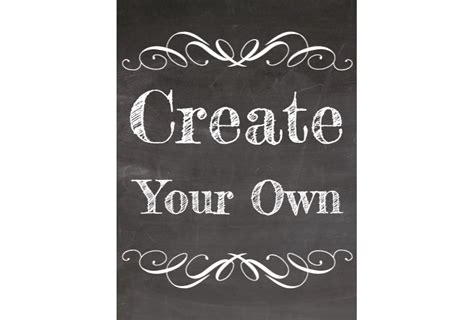 create your own quot create your own quot chalkboard style sign signitup