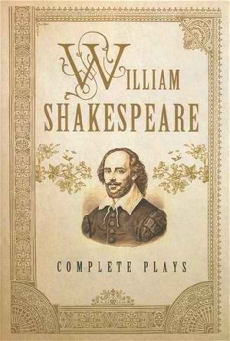 shakespeare picture books william shakespeare complete plays by william shakespeare