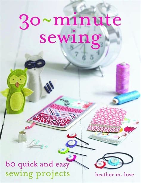 30 minute craft projects 30 minute sewing by m 183 search press 183 craft