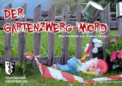 Der Gartenzwergmord Gudrun Ebner by Volksb 252 Hne Oberperfuss Quot Der Gartenzwerg Mord Quot Westliches