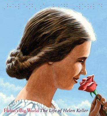 a picture book of helen keller heels for teaching helen s big world social