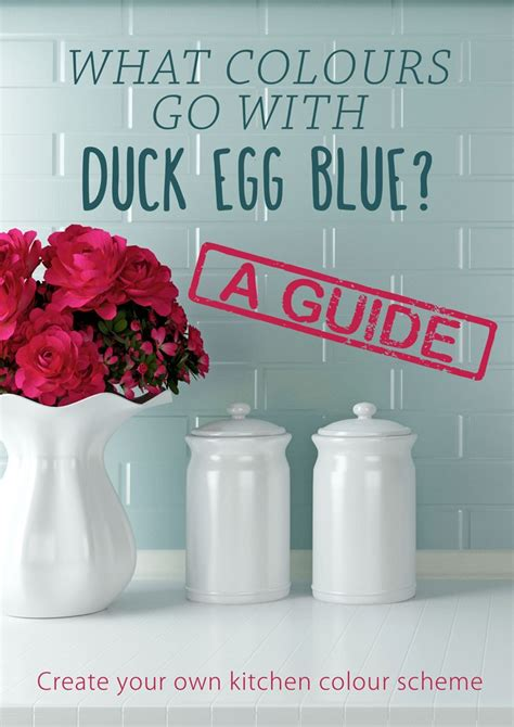 what goes with what colours go with duck egg blue the guide