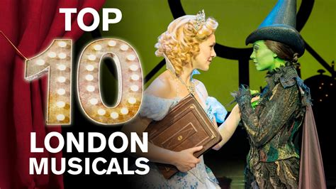 top 10 london musicals youtube - The Best Musicals In London