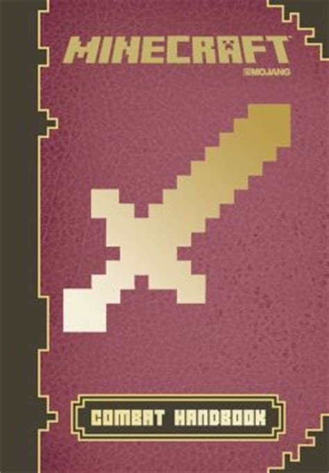 minecraft picture books minecraft combat handbook an official mojang book by