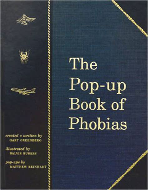 pictures of pop up books the pop up book of phobias the green