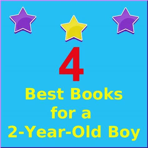 picture books for 4 year olds 4 best books for a 2 year boy my toddler is reading